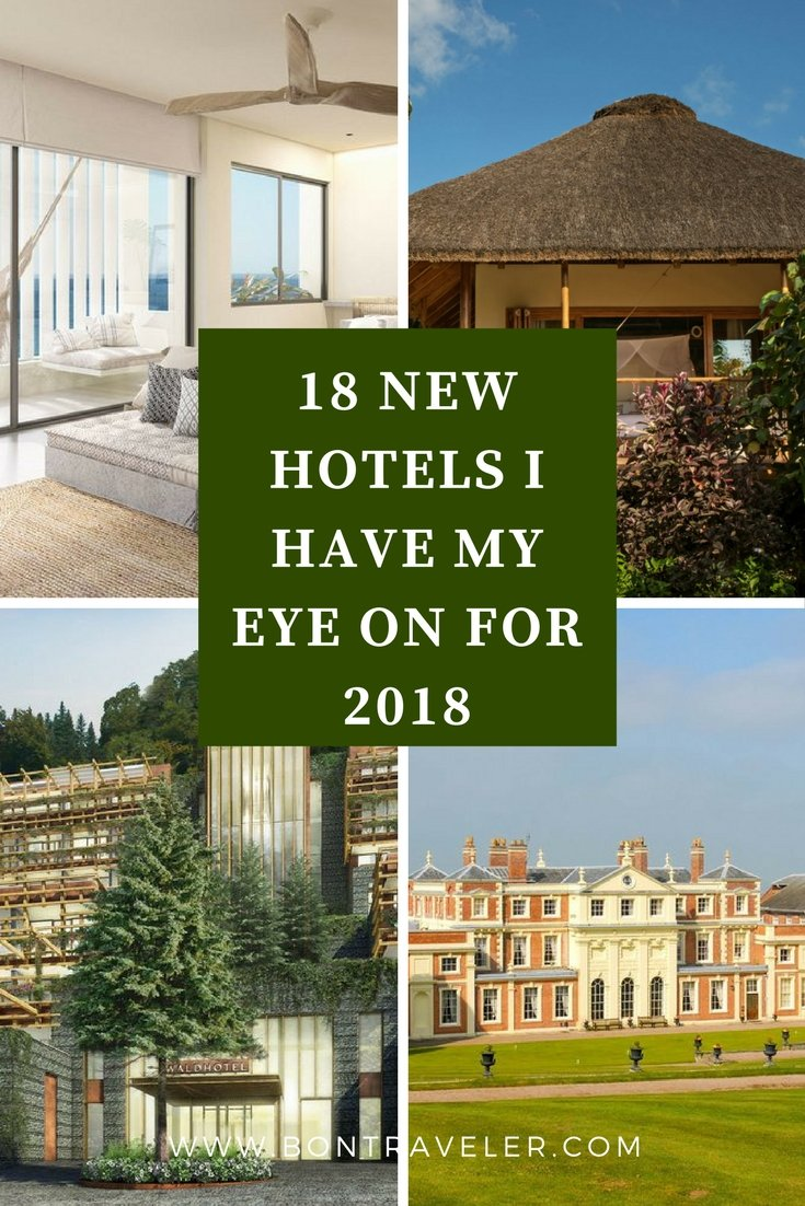 18 New Hotels I Have My Eye on For 2018