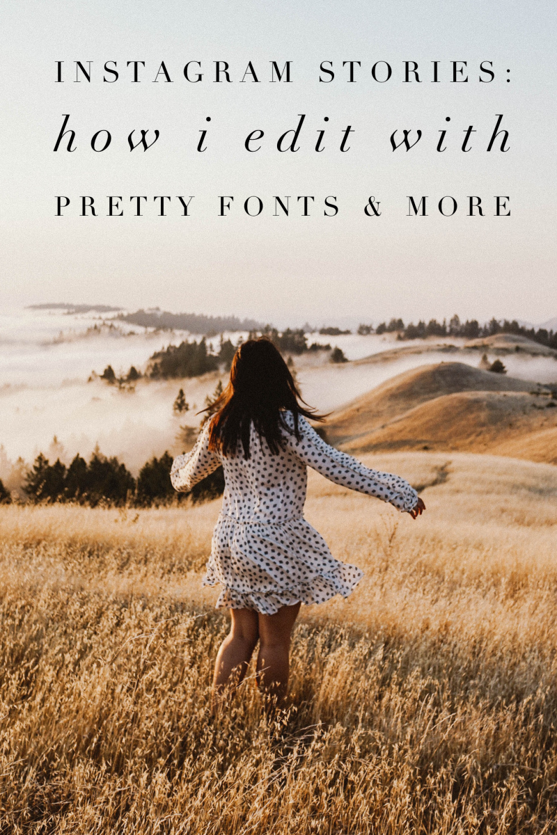 Instagram Stories: How I Edit with Pretty Fonts and More