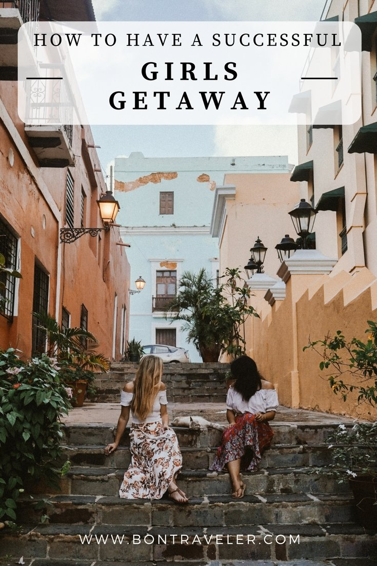 How to Have a Successful Girls Getaway