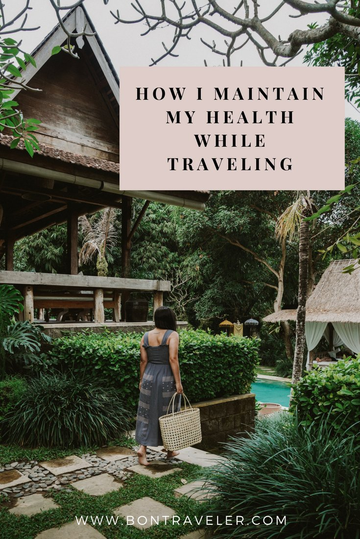 How I Maintain My Health While Traveling