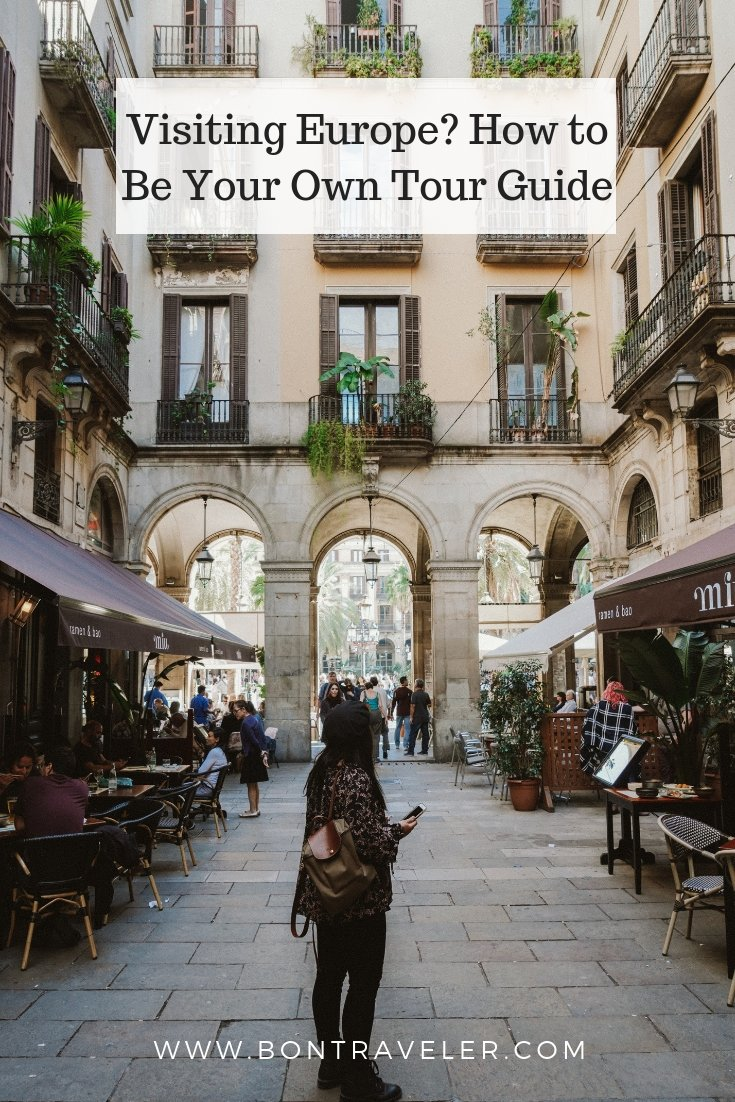 How to Be Your Own Tour Guide
