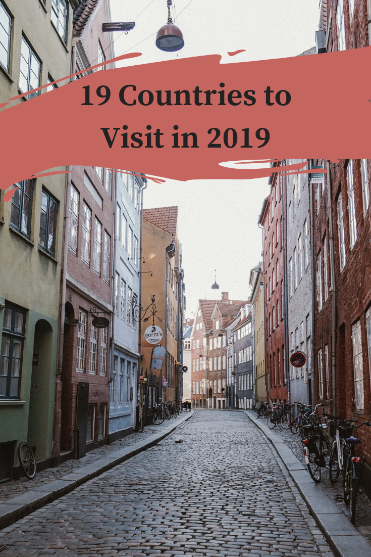 19 Countries to Visit in 2019