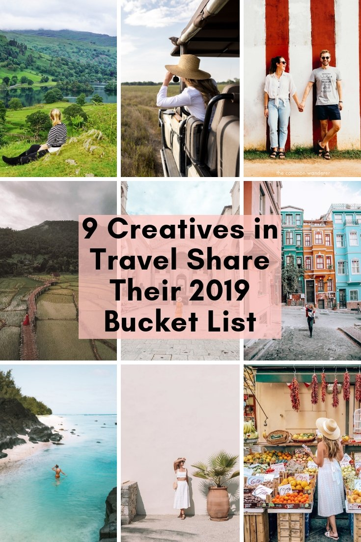 9 Creatives in Travel Share Their 2019 Bucket List