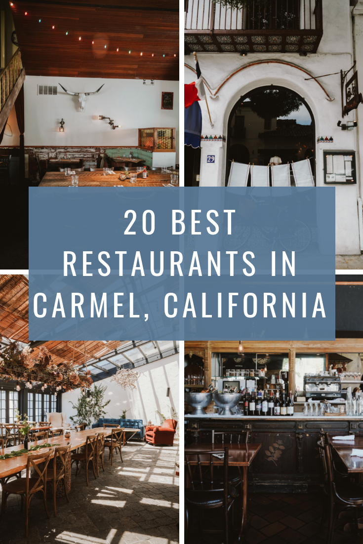 20 Best Restaurants in Carmel, California