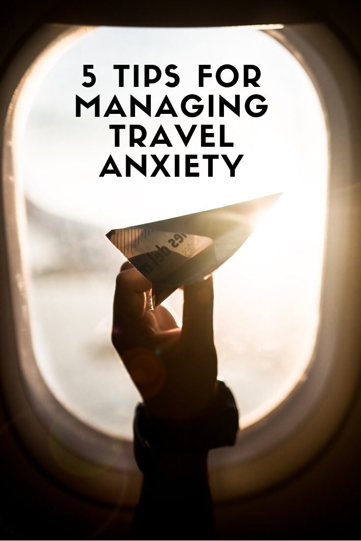 5 Tips for Managing Travel Anxiety