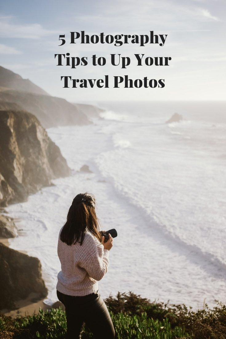 5 Photography Tips to Up Your Travel Photos