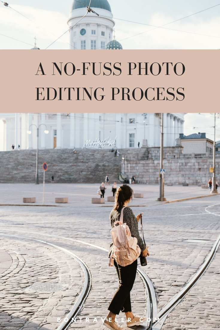 A No-Fuss Photo Editing Process