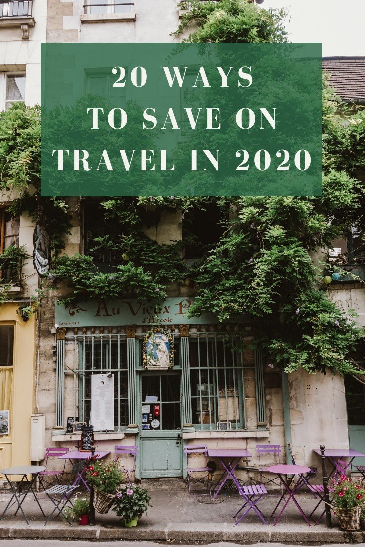 20 Ways to Save On Travel in 2020