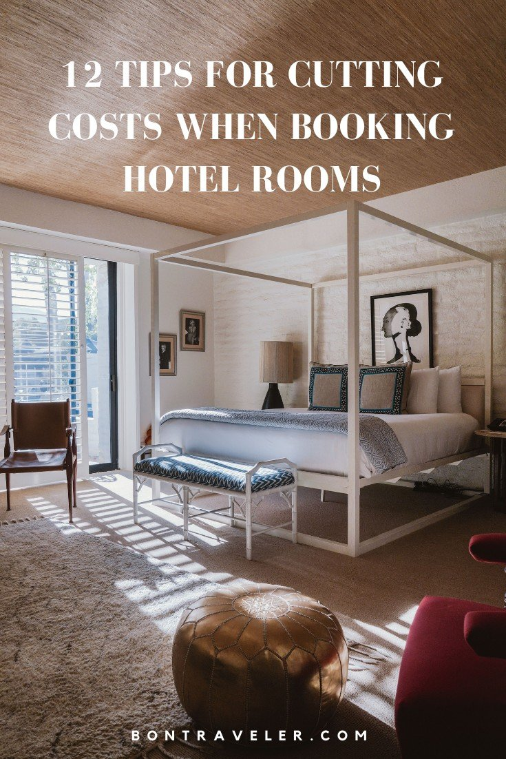 12 Tips for Cutting Costs When Booking Hotel Rooms