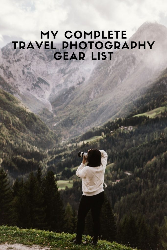 My Complete Travel Photography Gear List