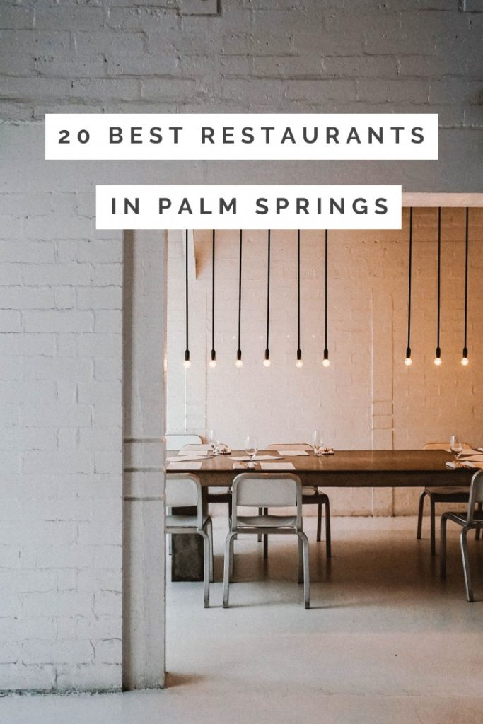 20 Best Restaurants in Palm Springs, California