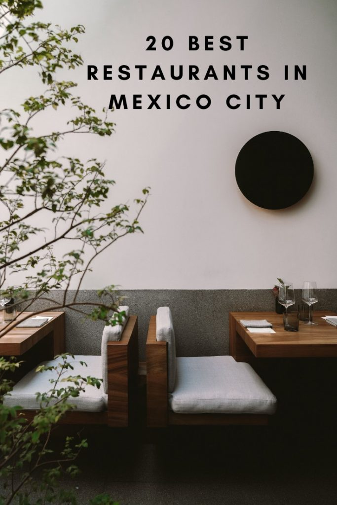 20 Best Restaurants in Mexico City
