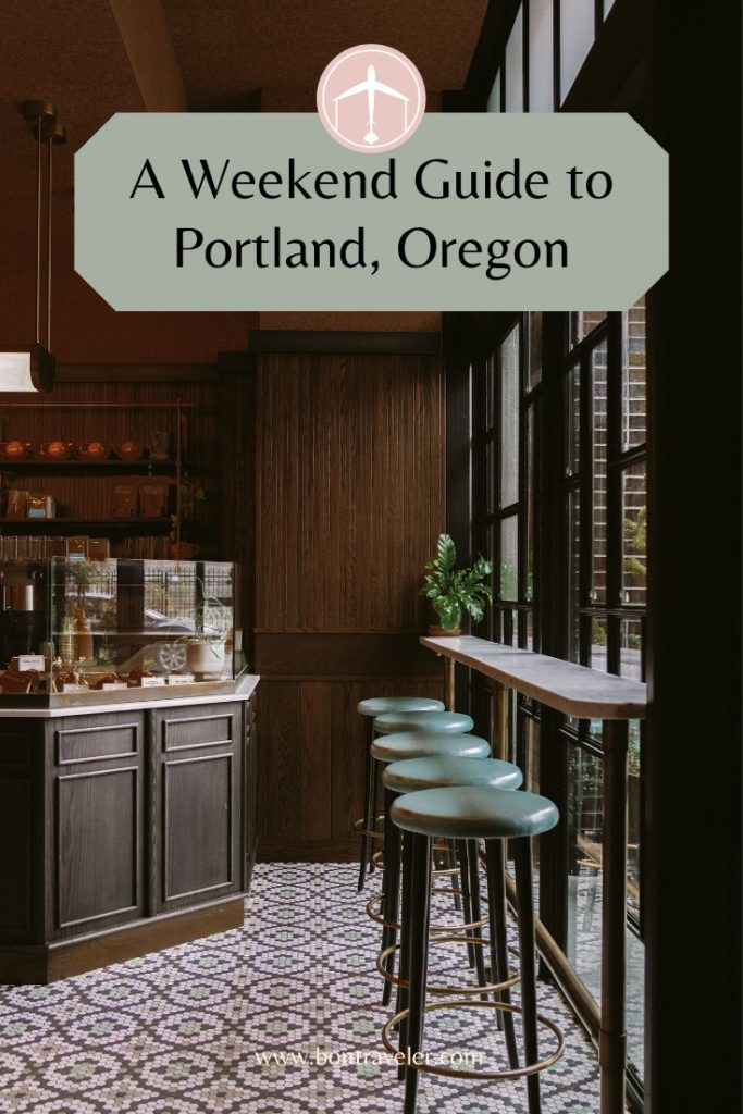 A Weekend Guide to Portland