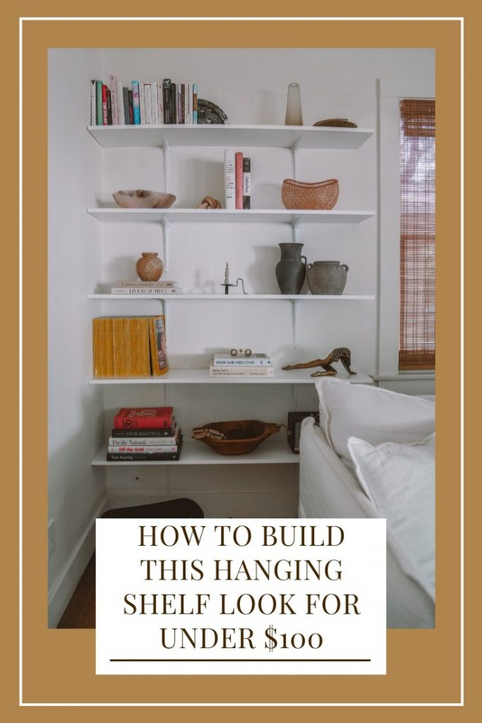 How to Build This Hanging Shelf Look For Under $100