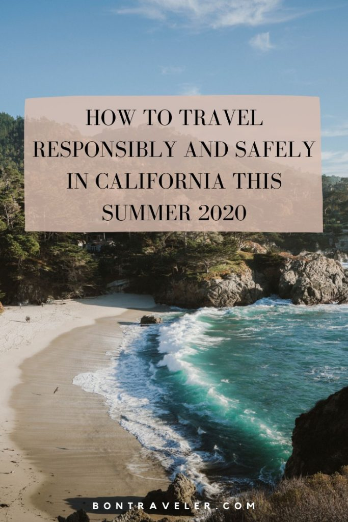 How to Travel Responsibly and Safely in California This Summer 2020