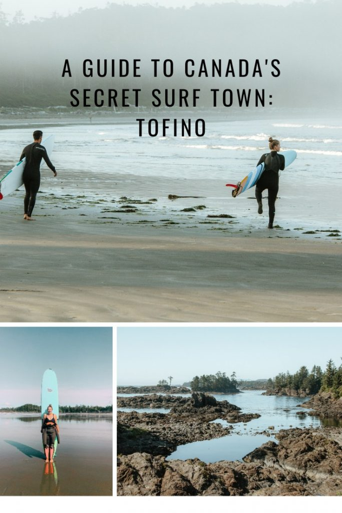 A Guide to Canada's Secret Surf Town: Tofino