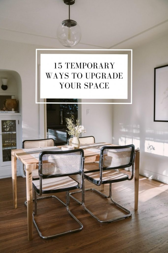 15 Temporary Ways to Upgrade Your Space