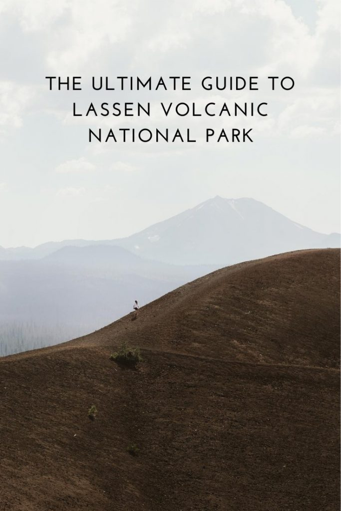 A Travel Guide to California's Lassen Volcanic National Park
