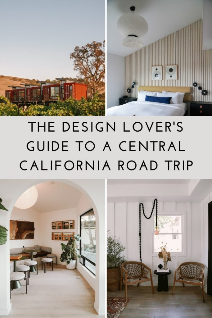 The Design Lover's Guide to a Central California Road Trip
