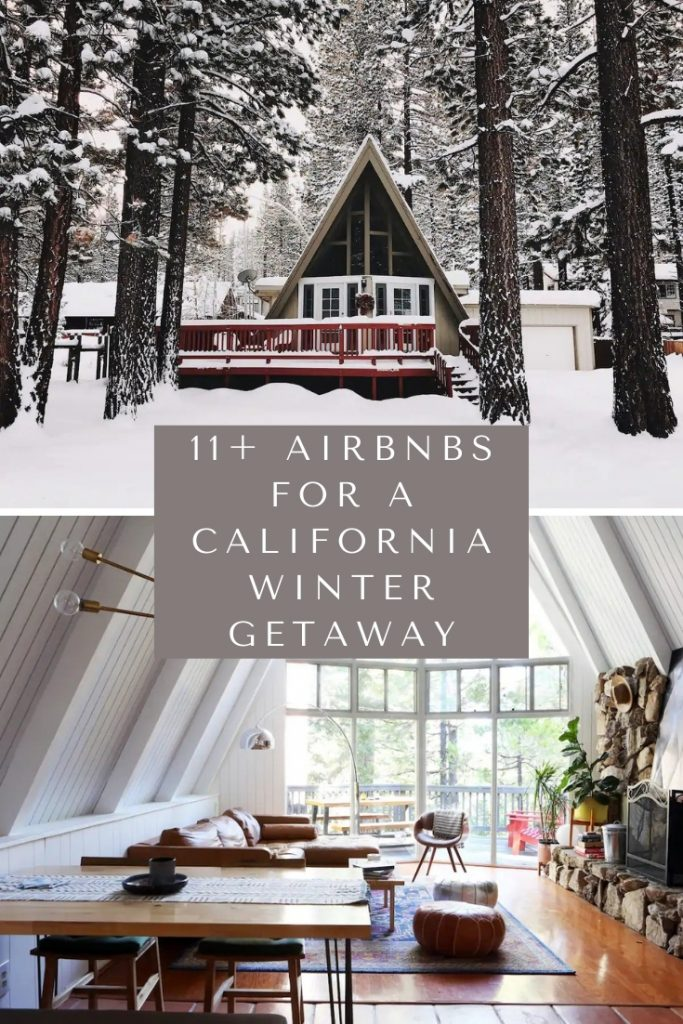 11+ Incredible Airbnbs for a California Winter Getaway