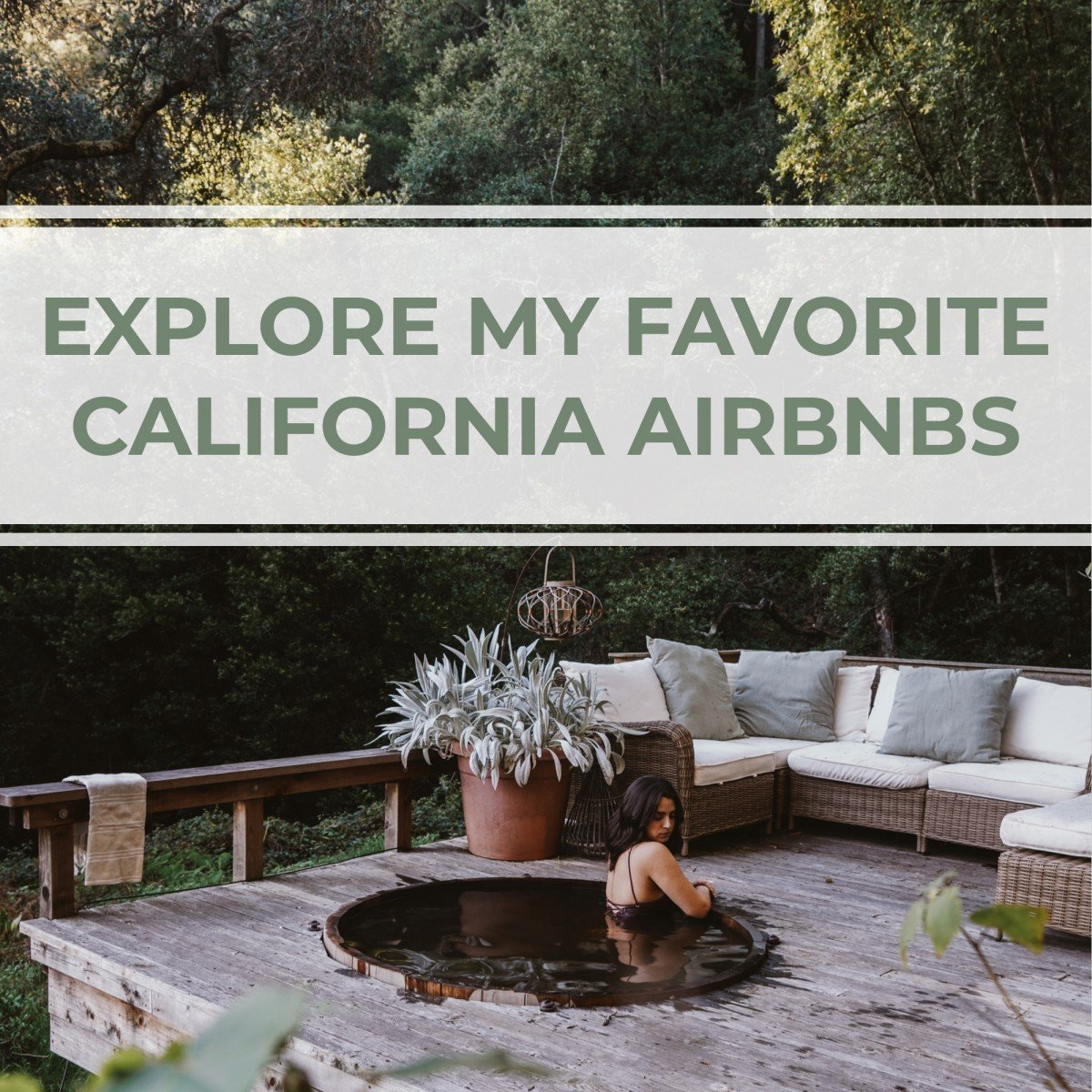 View My Favorite California Airbnbs