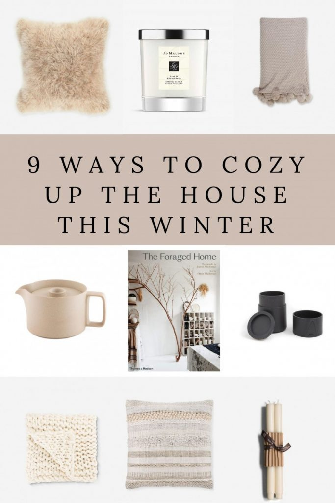 9 Ways To Cozy Up The House This Winter