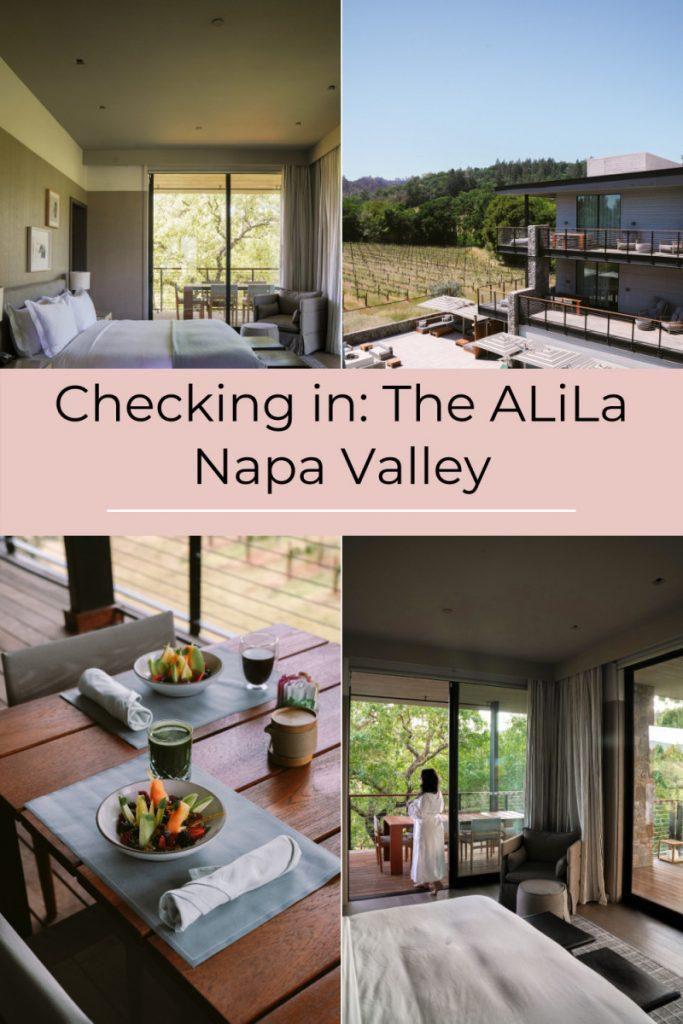 Checking in: The ALiLa Napa Valley
